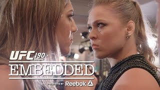 UFC 190 Embedded Ep 4 Ronda Rousey